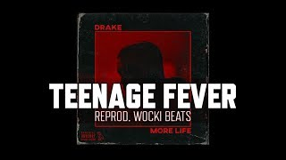 Drake - Teenage Fever (Instrumental) (Reprod.  Wocki Beats)