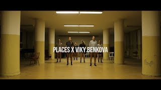 PLACES X VIKY BENKOVA