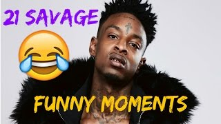 21 Savage FUNNY MOMENTS Part 1 (BEST COMPILATION)