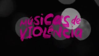 Músicas de Violência - Estadão
