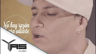 Yelsid - No Hay Razón Para Odiarte (Video Lyric) [ @YASmusicCo ]