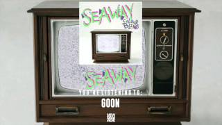 Seaway | Goon (Official Audio)
