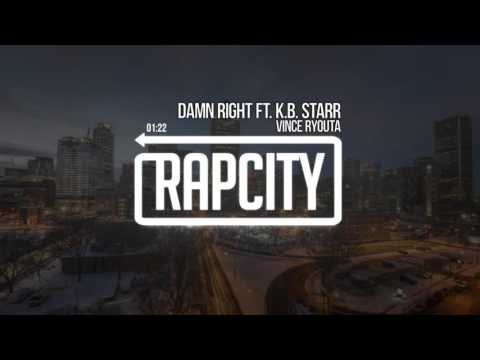 Vince Ryouta - Damn Right ft. K.B. Starr (Prod. by Yondo)
