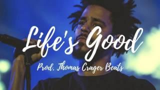 "(FREE) J. Cole X Chance The Rapper X Logic Type Beat ""Life's Good"""