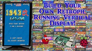 How to build your own vertical display retropie image videos