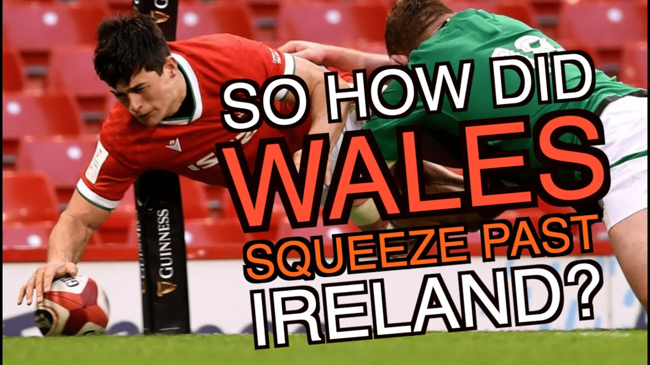 So how did Wales squeeze past Ireland? | Six Nations 2021 | The Squidge Report