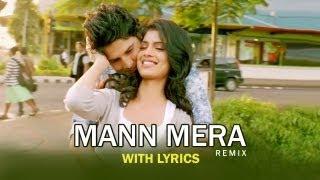 Mann Mera (Remix Version) - Full Song With Lyrics - Table No.21 width=
