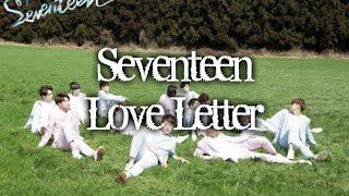 SEVENTEEN - LOVE LETTER MV names/members