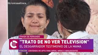 Graciela, la mamá de Fernando, contó cómo se sintió cuando vio el video del asesinato