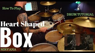 Heart Shaped Box By Nirvana Video Drum Lesson Sample