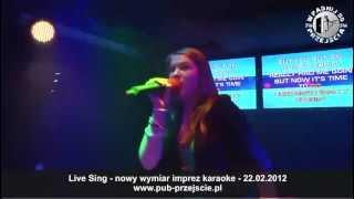 LIVE SING W PUBIE PRZEJŚCIE czyli NOWY WYMIAR IMPREZY KARAOKE - Wiktoria - Take a bow