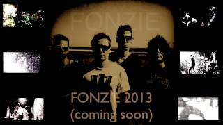 FONZIE (new song soon) 2013