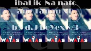 ♥ iBaLik NatO ANG TANAn ♥ [by D.j boyex ]
