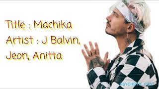 J Balvin - Machika ft Jeon, Anitta ( Letra, Lyrics)