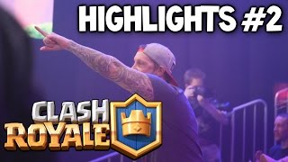 Clash Royale ★ Helsinki Live Tournament Highlights #2 - Clash Royale Live Tournament