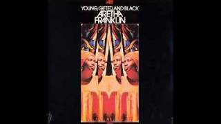 Aretha Franklin - (To Be) Young, Gifted, And Black
