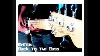 Ermias- Back To The Bass