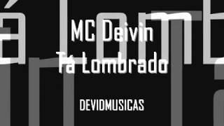 MC Deivin  Tá Lombrado