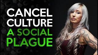 Cancel Culture - A Social Plague