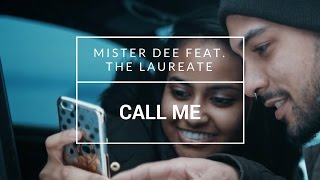 Mister Dee feat. The Laureate - Call Me [OFFICIAL MUSIC VIDEO]: YLTV