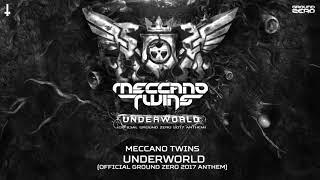 Meccano Twins - Underworld (Official Ground Zero 2017 Anthem)
