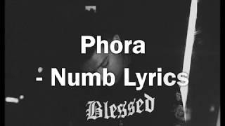 Phora- Numb LYRICS