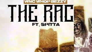 THE RACE -REMIX -Wncwhopbezzy ft spitta (FREETAY-k)