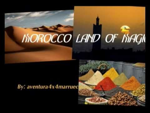 Morocco Land Of Magic : The Beauty of Southeast. Welcome To Morocco