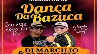 DJ MARCILIO DJ JUNINHO - DANÇA DA BAZUCA