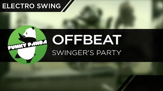 ElectroSWING || Offbeat - Swinger's Party