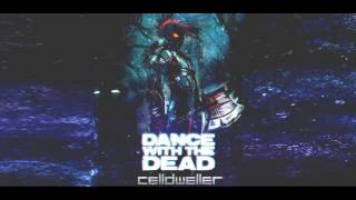 Dance With The Dead vs Celldweller - Snapped and Tainted (Mash-Up by X-Vitander)