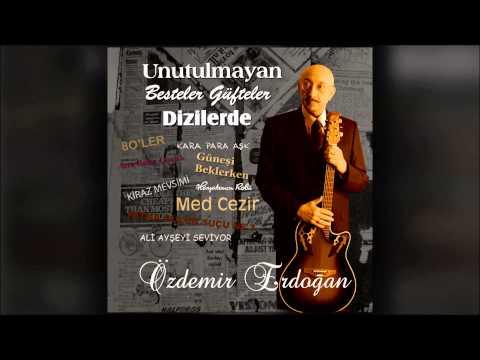 ozdemir-erdogan-canm-senle-olmak-istiyor-ozdemir-erdogan-muzik