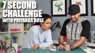 7 Second Challenge With Priyanka Bose | Mad Stuff With Rob