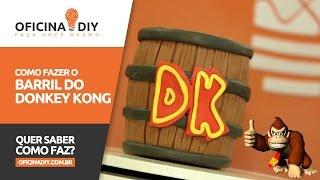 Barril do Donkey Kong | Oficina DIY #37