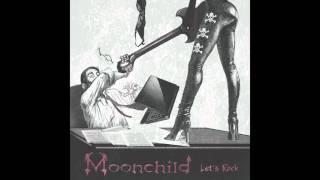 Moonchild - Let's Rock