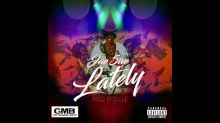 Jae5ive - Lately ( Prod. by DJ Lue )