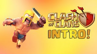 A Clash of Clans Intro - NeoSlayer