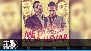 Sonny & Vaech - Me La Voa Llevar | Audio