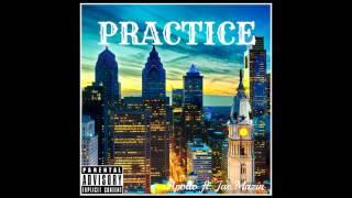 Apollo ft. Jae.Mazin- Practice