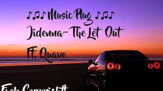 [OFFICIAL AUDIO] Jidenna- The Let Out ft. Quavo