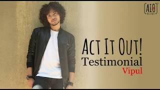 Actor Testimonial - Vipul's Success with AIO App