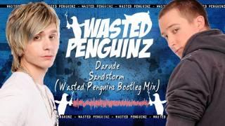 Darude - Sandstorm (Wasted Penguinz Bootleg Mix)