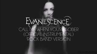 Evanescence - Call Me When You're Sober (Official Instrumental) 'Rock Band' Version