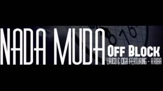 OB [Lírico & Ciga] - Nada Muda [Featuring - Kriba]