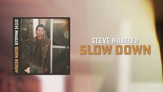 Steve Moakler   Slow Down (Official Audio)