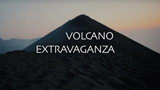 Volcano Extravaganza