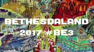 BethesdaLand 2017 #BE3