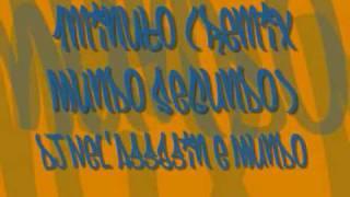 Mundo Segundo & DJ Nel'Assassin - 1 Minuto (REMIX Mundo Segundo)