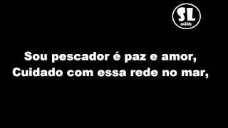 Armandinho - Pescador (Letra En Portugués)