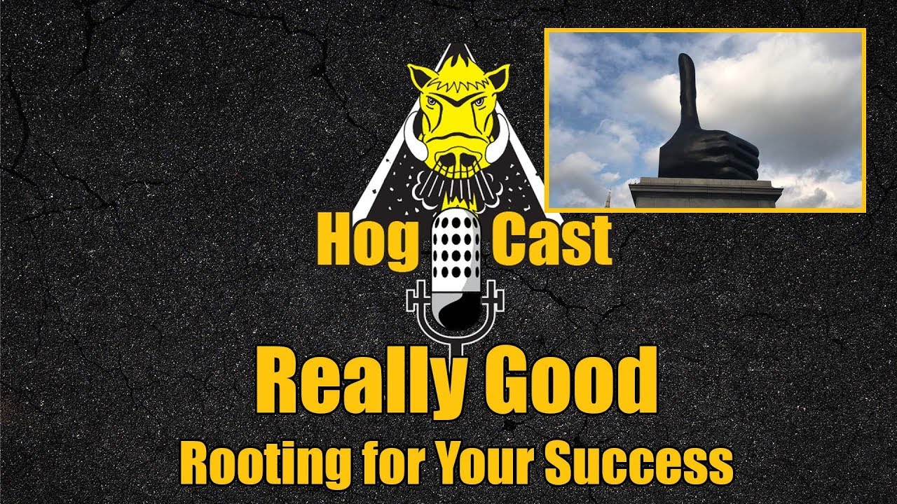 Hog Cast - Really Good